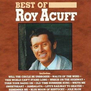 Roy Acuff/Best Of Roy Acuff