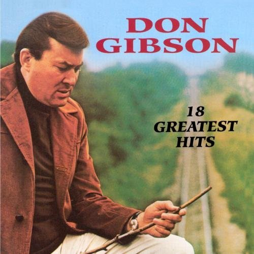 Don Gibson 18 Greatest Hits CD R