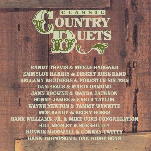 Classic Country Duets Classic Country Duets CD R Harris & Desert Rose Band