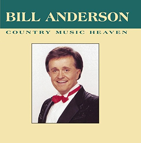 Bill Anderson Country Music Heaven CD R