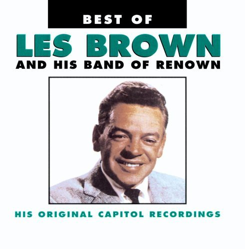 Les & His Band Of Renown Brown Best Of Les Brown & His Band CD R