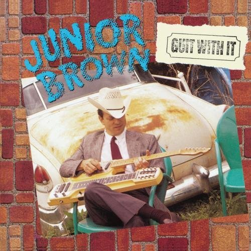 Junior Brown Guit With It CD R