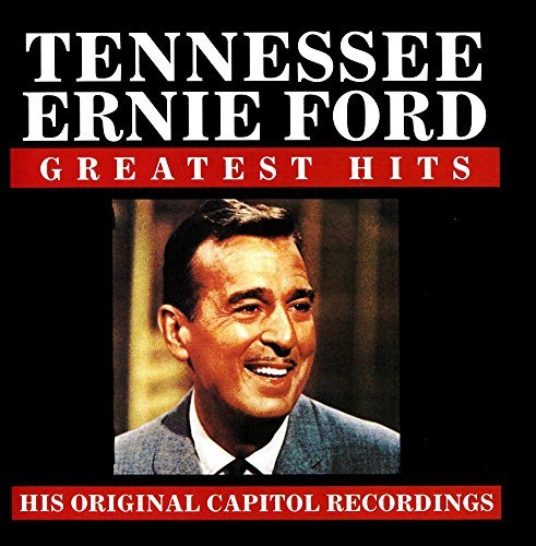 Tennessee Ernie Ford Greatest Hits CD R
