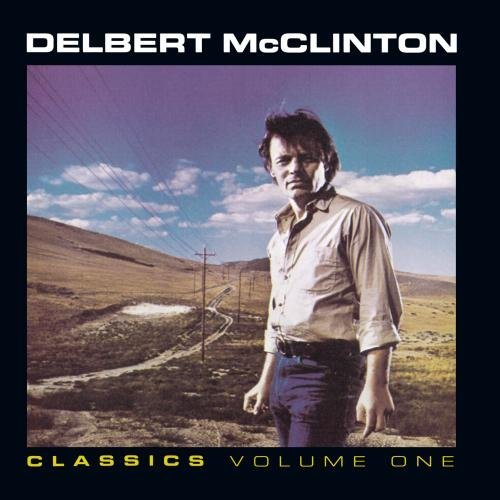 Delbert Mcclinton Vol. 1 Classics CD R