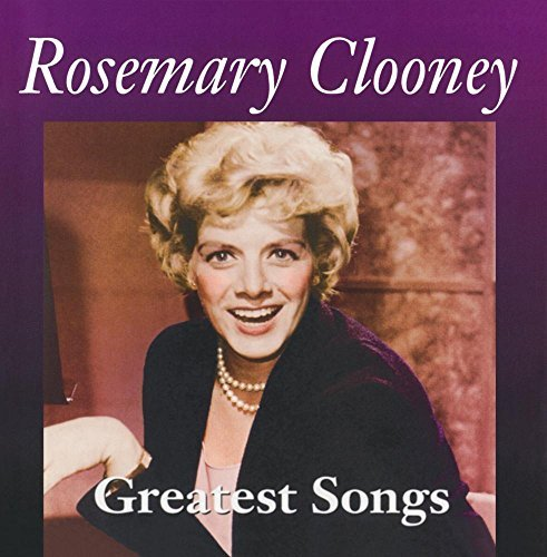 Rosemary Clooney Greatest Songs CD R Greatest Songs