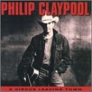 Philip Claypool Circus Leaving Town CD R