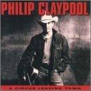Philip Claypool/Circus Leaving Town@Cd-R