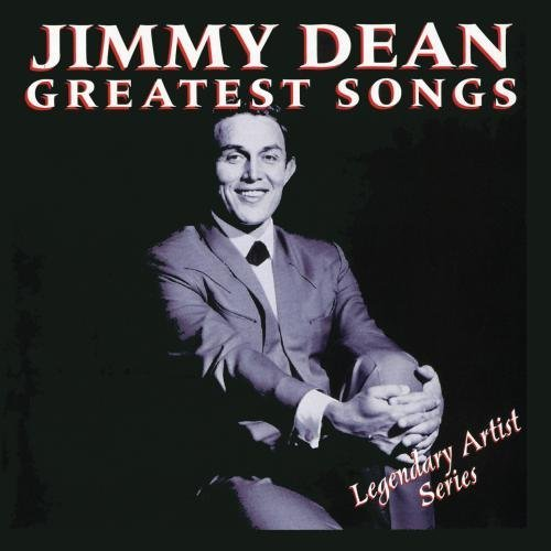 Jimmy Dean Greatest Songs