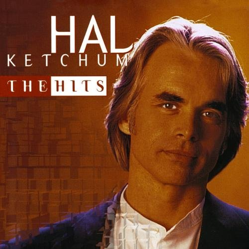 Hal Ketchum Hits CD R