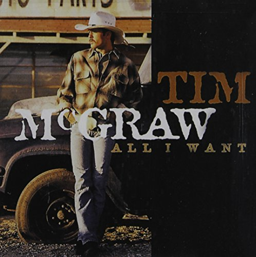 Tim Mcgraw All I Want