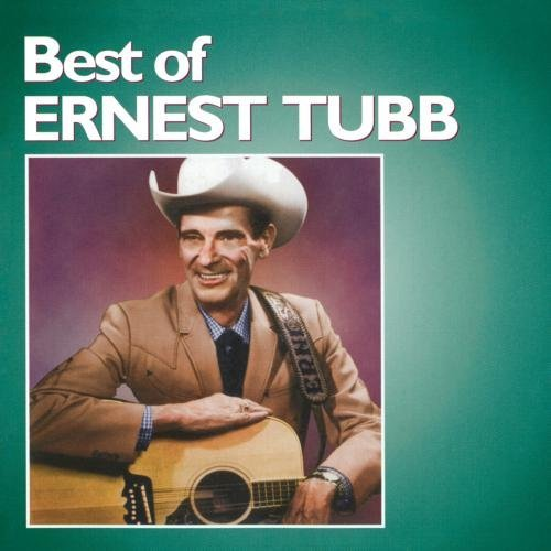 Ernest Tubb Best Of Ernest Tubb CD R