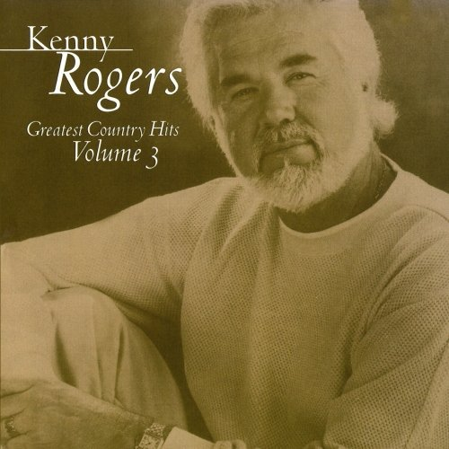 Kenny Rogers Vol. 3 Greatest Country Hits CD R
