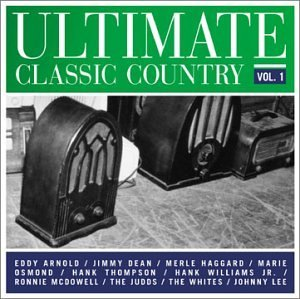Ultimate Classic Country Vol. 1 Ultimate Classic Countr CD R Ultimate Classic Country