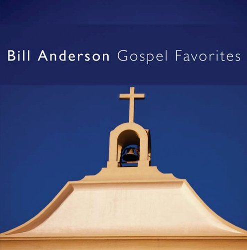 Bill Anderson Gospel Favorites CD R