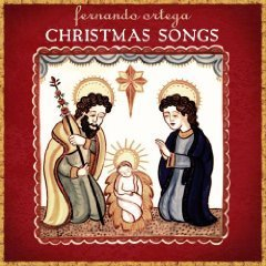 fernando-ortega-christmas-songs-cd-r