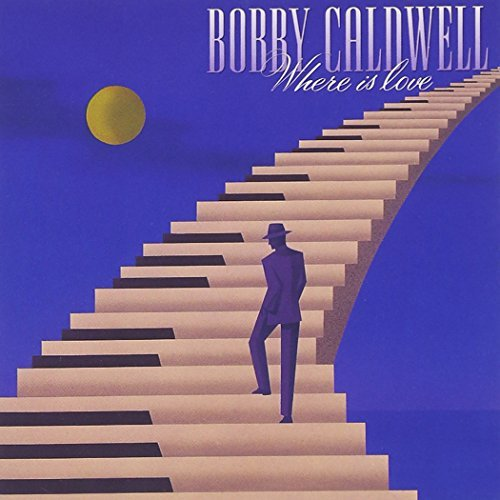 Bobby Caldwell/Where Is Love