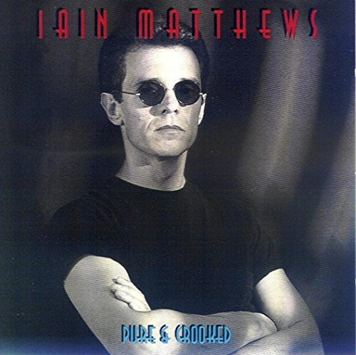 iain-matthews-pure-crooked