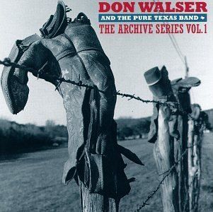 Don Walser Vol. 1 Archive Series