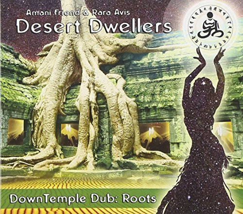 Desert Dwellers Down Temple Dub Roots
