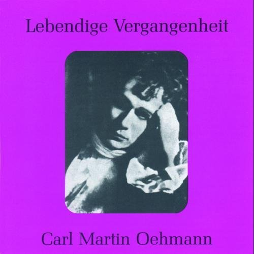 Wagner Bizet Verdi Legendary Voices Oehmann Oehmann (ten)