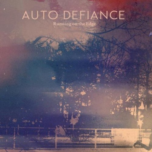 Auto Defiance Running On The Edge