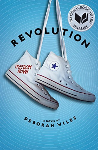 Deborah Wiles Revolution (the Sixties Trilogy #2)