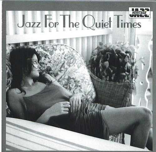 Jazz For The Quiet Times Jazz For The Quiet Times