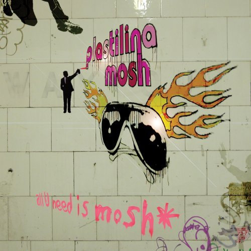 plastilina-mosh-all-u-need-is-mosh