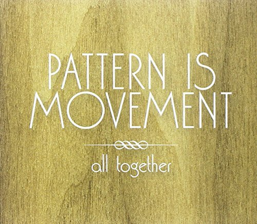 pattern-is-movement-all-together