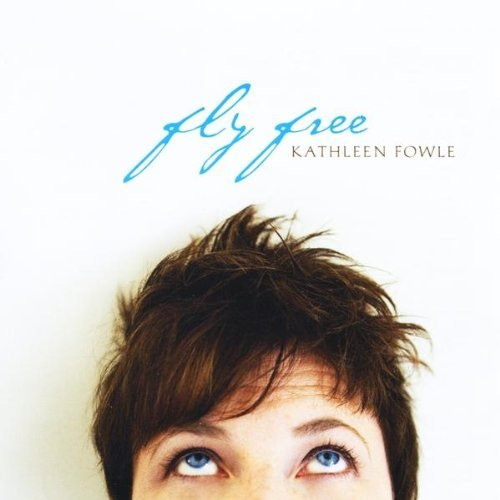 Kathleen Fowle Fly Free