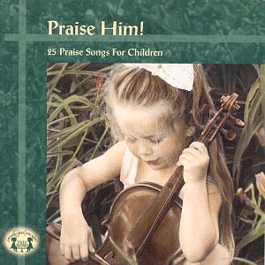 Christian Series Praise Him Christian Series
