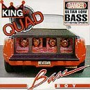Bass Boy King Of Quad