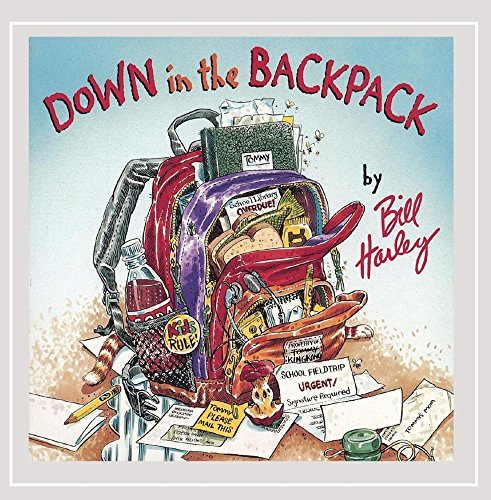 Bill Harley Down In The Backpack