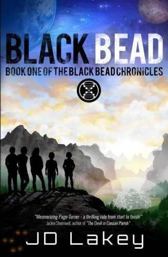 J. D. Lakey Black Bead Book One Of The Black Bead Chronicles Revised With N