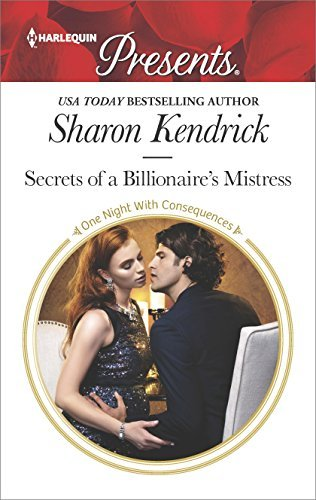 Sharon Kendrick Secrets Of A Billionaire's Mistress Original