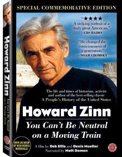 Howard Zinn You Can't Be Neut Howard Zinn You Can't Be Neut Special Commemorative Ed. Nr