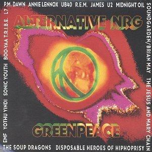 Alternative Nrg/Alternative Nrg Greenpeace Com@R.E.M./James/U2/Midnight Oil@Soup Dragons/L7/Emf/Ub40