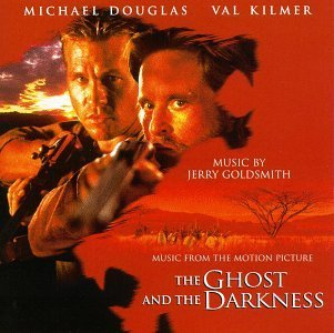 Ghost & The Darkness Soundtrack Music By Jerry Goldsmith