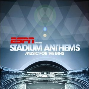 Espn Presents Stadium Anthems Espn Presents Stadium Anthems