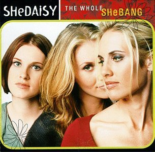 Shedaisy Whole Shebang