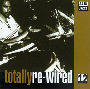 Totally Re Wired 12 Totally Re Wired 12