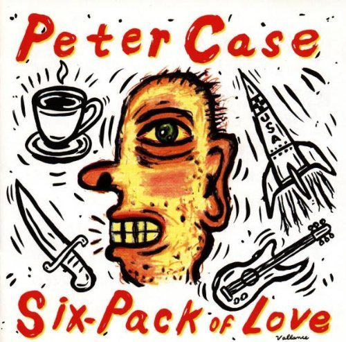 peter-case-six-pack-of-love