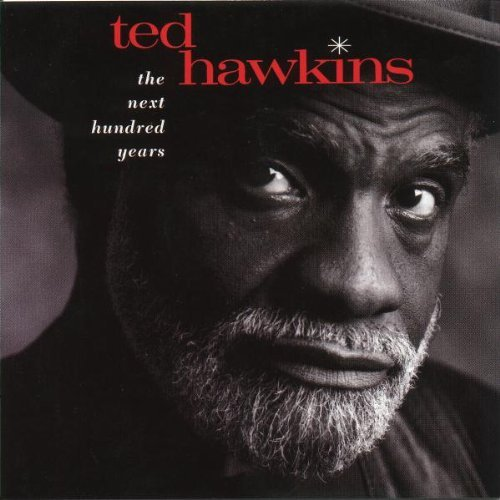 ted-hawkins-next-hundred-years