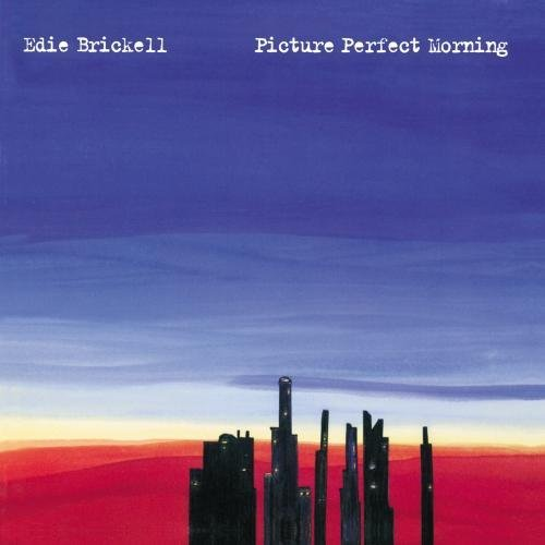 Edie Brickell/Picture Perfect Morning