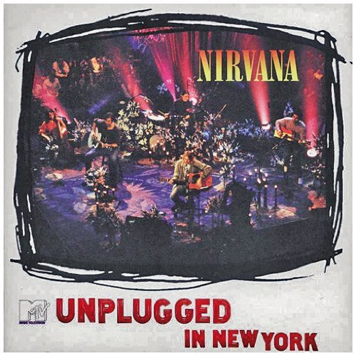 Nirvana Unplugged In New York Unplugged In New York