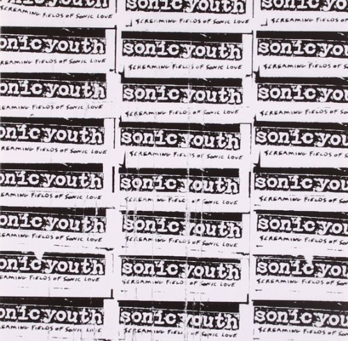 Sonic Youth Screaming Fields Of Sonic Love