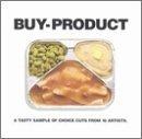 Buy-Product/Buy-Product@Sonic Youth/White Zombie/Roots@Elastica/Stone Roses/Hardvark