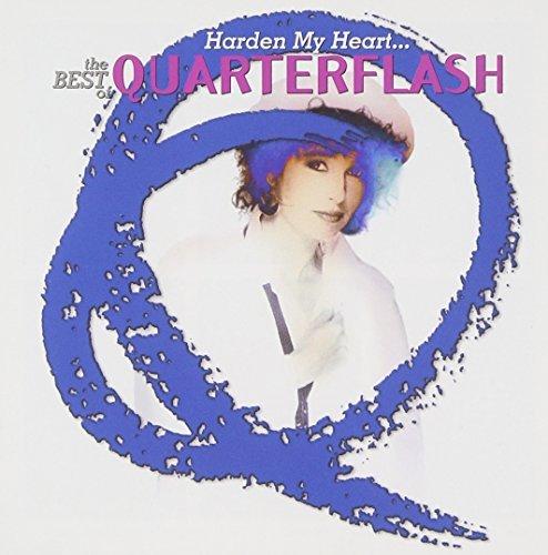 quarterflash-harden-my-heart-best-of-quar