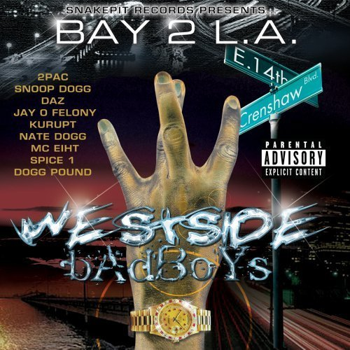 Bay 2 L.A. Westside Badboys Bay 2 L.A. Westside Badboys Explicit Version