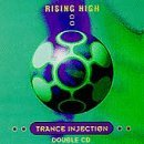 Rising High Trance Injection Rising High Trance Injection